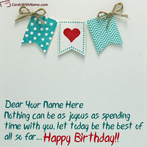 Beautiful Birthday Greeting Card With Name Maker