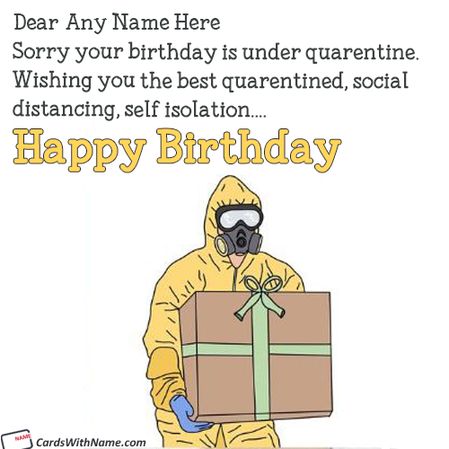 Covid-19 Quarentine Birthday Wishes Card With Name