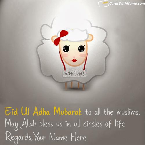 Cute Eid Ul Adha Wishes With Name Generator