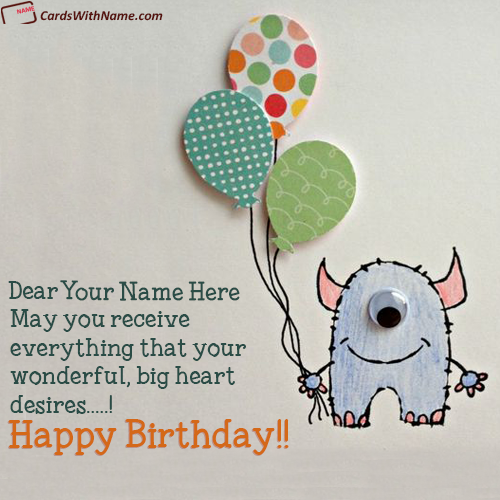 Cutest Happy Birthday Wishes With Name Editing