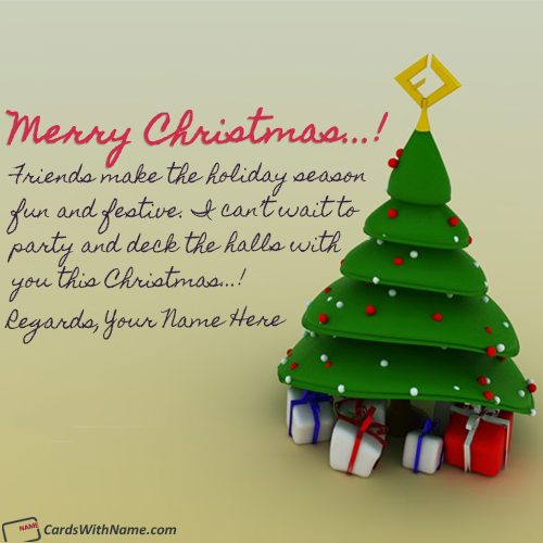 Merry Christmas Greeting Messages For Friends With Name