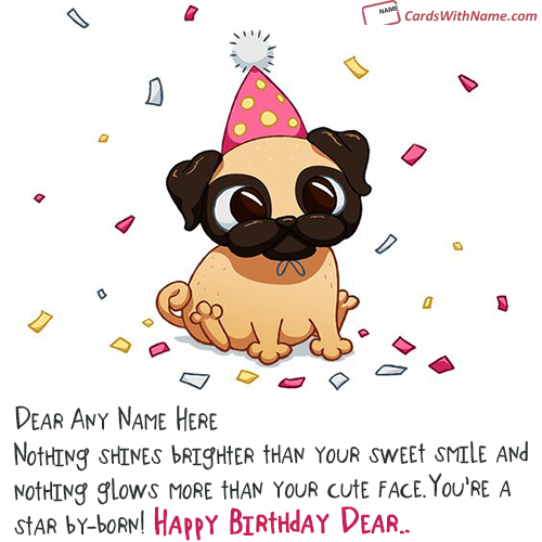 Most Cutest Birthday Card With Name Edit