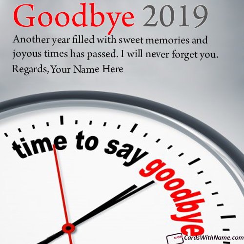Send Online Goodbye 2019 Hello 2020 Wishes With Name