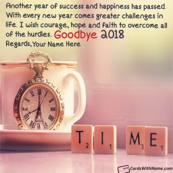 Goodbye 2018 Quotes Images With Name Writing