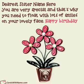 Happy Birthday Quotes For Sister With Name Maker
