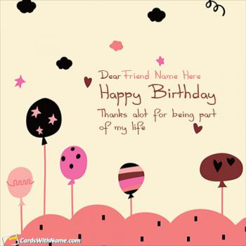 Happy Birthday Wishes For Friends With Name