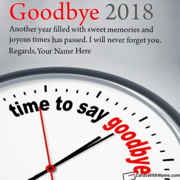Send Online Goodbye 2018 Hello 2019 Wishes With Name