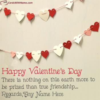 Valentines Day Wishes For Friends With Name Editing