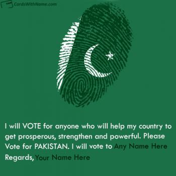 Vote For Paksitan Election 2018 Wishes With Name