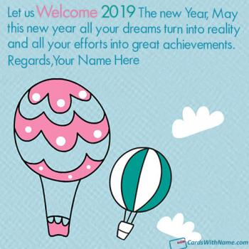 Welcome 2019 Best Wishes Quotes With Name Maker Online