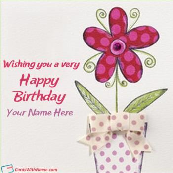 Happy Birthday Wishes Greeting Cards With Name 37