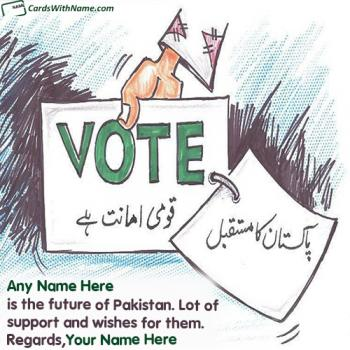Write Name On Election Support Wishes With Name